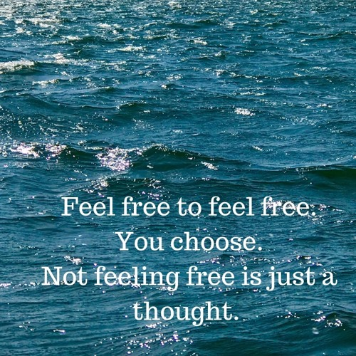 Hur kan jag känna mig fri?