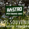 Trois Cafés Gourmands (HASTRO PSY TRANCE EDIT)