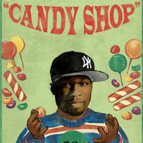 50 Cent - Candy Shop (REMIX) by Rich Wickliffe - Listen to music