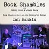 Book Shambles - Ian Rankin - Live at the Edinburgh Fringe