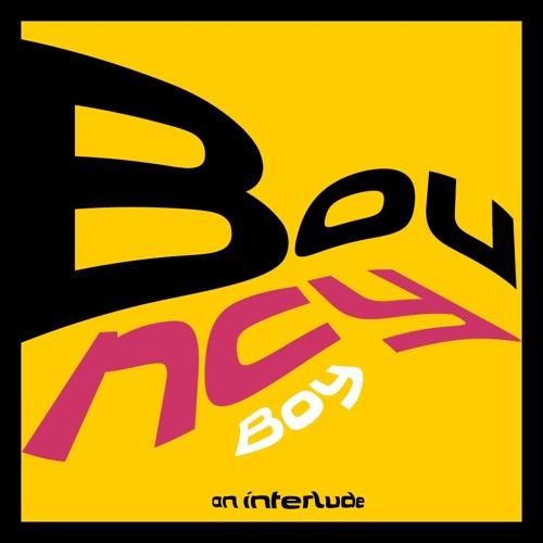 bouncyboy (interlude)