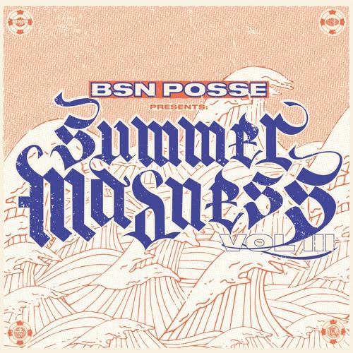 Summer Madness Vol.3 (promomix) listen on www.bsnposse.com