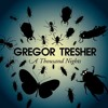 Gregor Tresher – A Thousand Nights (Ormatie Draft Bootleg)