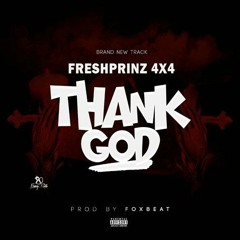 Fresh Prinz (4x4) - Thank God