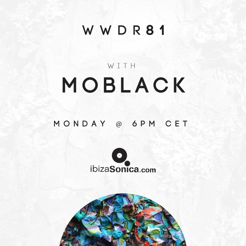 MoBlack - When We Dip Radio #81 [15.10.18]