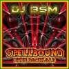 DJ BSM - Spellbound (Free 320kbps MP3 Download)