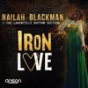 Nailah Blackman - Iron Love 2019 Soca (Trinidad)