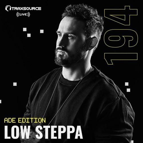 Traxsource LIVE! #194 with Low Steppa