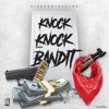 Mwking - Knock Knock Bandit (IG:@kiingmostwanted) New song on my page now