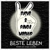 Bonez MC & RAF Camora - Beste Leben (Fuchs & Panda MashUp)*download click kaufen*