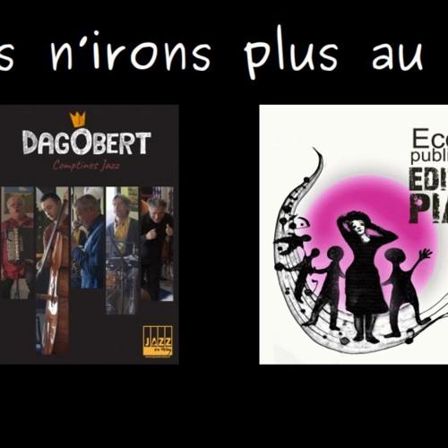 Dagobert et l'école Edith Piaf