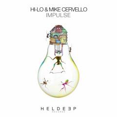 HI - LO & Mike Cervello - Impulse [OUT NOW]