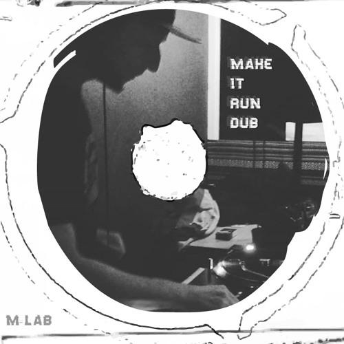 Make It Run Dub