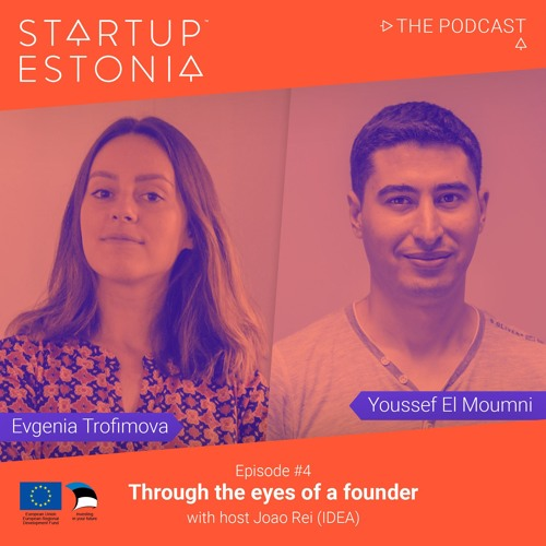 Startup in Estonia: #S1 E4 Through the eyes of a founder