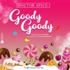 Doctor Spice - Goody Goody (Prod. by Chymz)