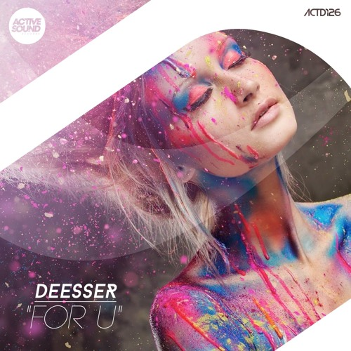 DEESSER - FOR U #ACTD126 [SAMPLE] ::NOW AVAILABLE!::
