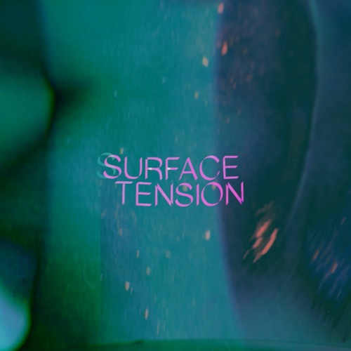 Tomos - Surface Tension