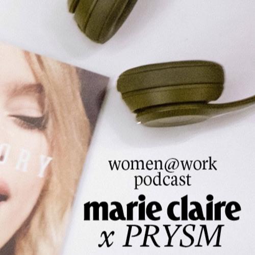 Marie Claire X PRYSM: women@work