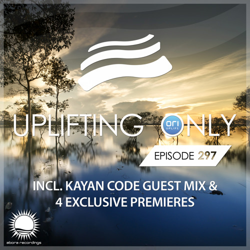 Uplifting Only 297 (Oct 18, 2018) (incl. Kayan Code Guestmix)