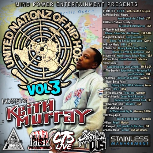 United Nationz 3 Hosted by Keith Murray