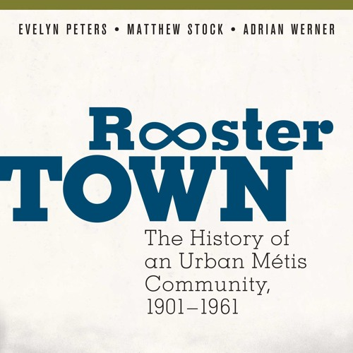 Turning Pages - Dr Evelyn Peters on Rooster Town