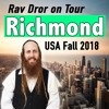 Richmond - How To Really Get Closer To The Creator - Rav Dror on Tour 2018