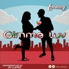 Download Emmzy - Gimme Luv  Prod By Pc - Lapez Mp3
