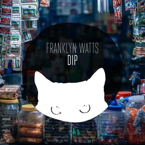 BOC052 - Franklyn Watts - Dip Feat. Sophiegrophy *Out Now*