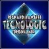 Tecnologic (Original Mix) Richard Ramirez