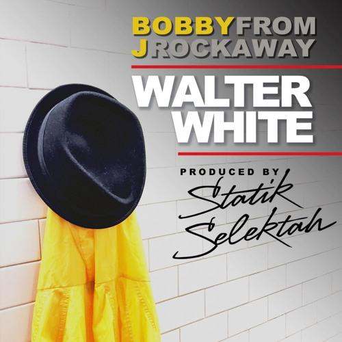 Walter White (Produced by Statik Selektah)