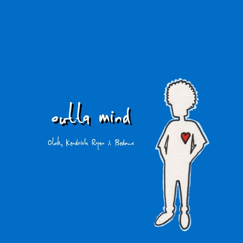 outta mind (feat. Kendrick Ryan & Bedows)
