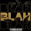 Armin Van Buuren - Blah Blah Blah (TuneSquad Remix) Click Buy For Free DL!
