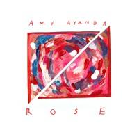 Amy Ayanda - Rose