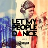 LET MY PEOPLE DANCE #6