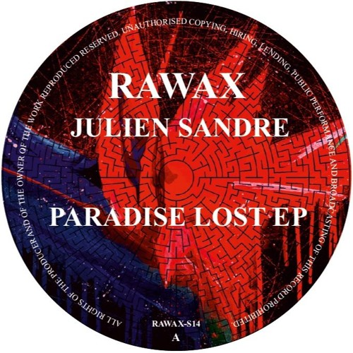 RAWAX - S014 - Julien Sandre - Paradise Lost EP by DBH-Music