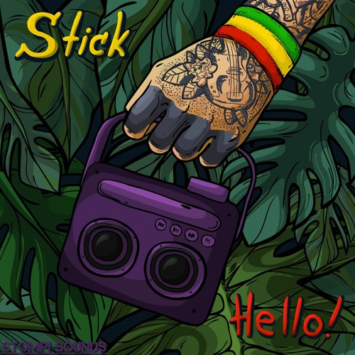 Stick - Hello 2018 [EP]