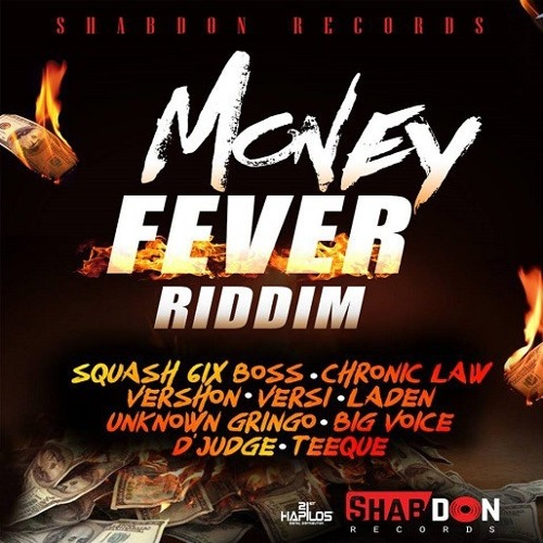 MONEY FEVER RIDDIM - SHABDON  RECORDS - OCTOBER  2018