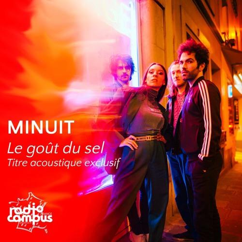 MINUIT - Le Goût Du Sel [premiere] version acoustique