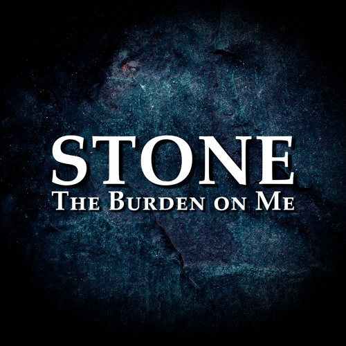 The Burden on Me