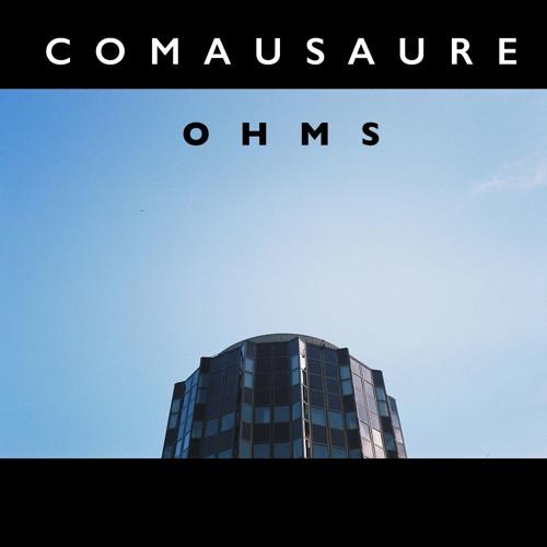 COMAUSAURE - Ohms (2018)