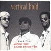 Vertical Hold Featuring Angie Stone- Sounds of New York