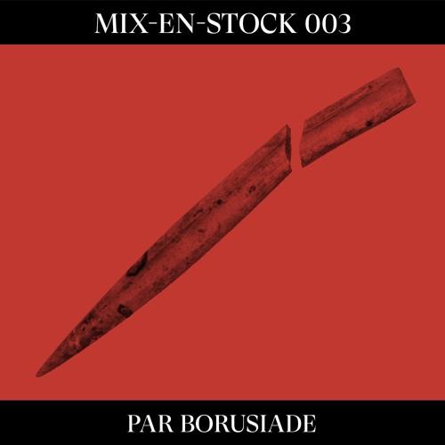 Mix-en-stock 003 par Borusiade