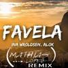 Alok, Ina Wroldsen - Favela. ( Mathias Lopez Remix)