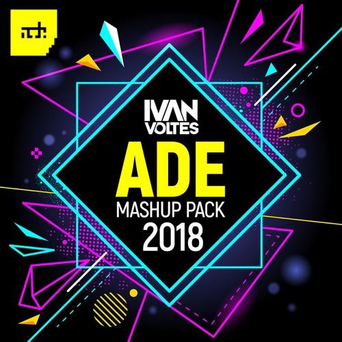 Ivan Voltes | ADE Mashup Pack 2018