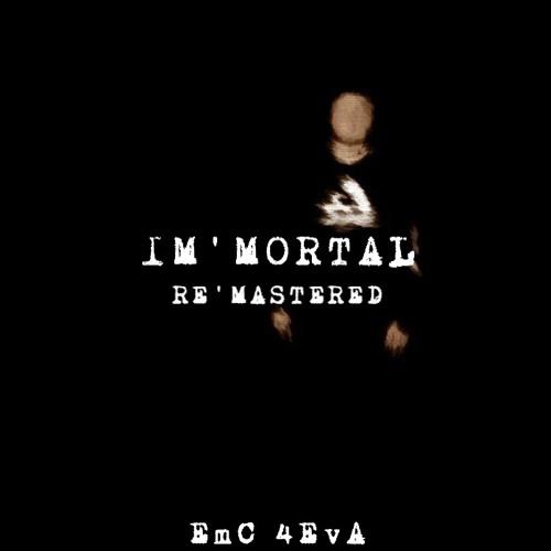 IM'MORTAL [Prod. saveme]