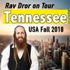 Tennessee - How All People of the World Will Unite - Rav Dror USA Tour 2018