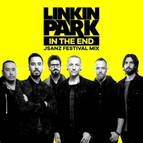 Linkin Park - In The End 2019 (JSANZ Festival Mix) by JSANZ | Free