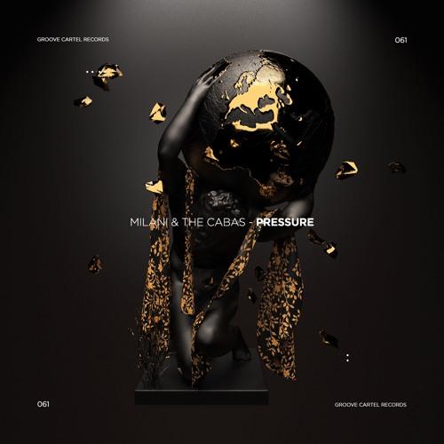 Milani & The Cabas - Pressure