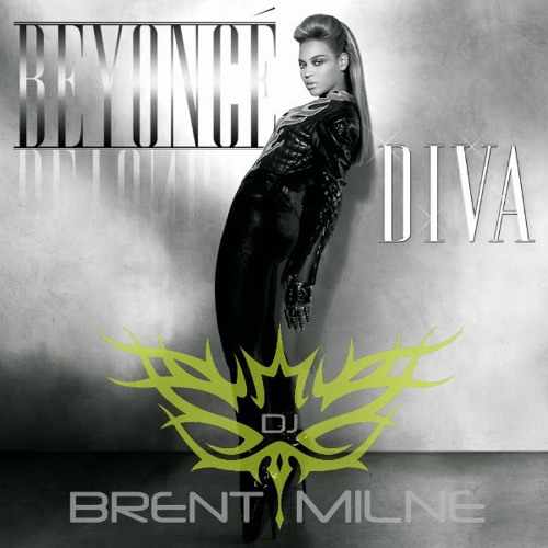 Beyonce vs H0use of Labs - Diva - M0ve UR B0dy (Brent Milne I'm a Diva Private Dub vs Roger Grey )