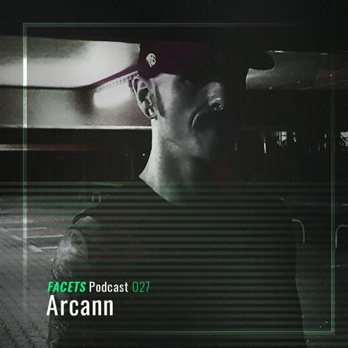 FACETS Podcast   027   Arcann